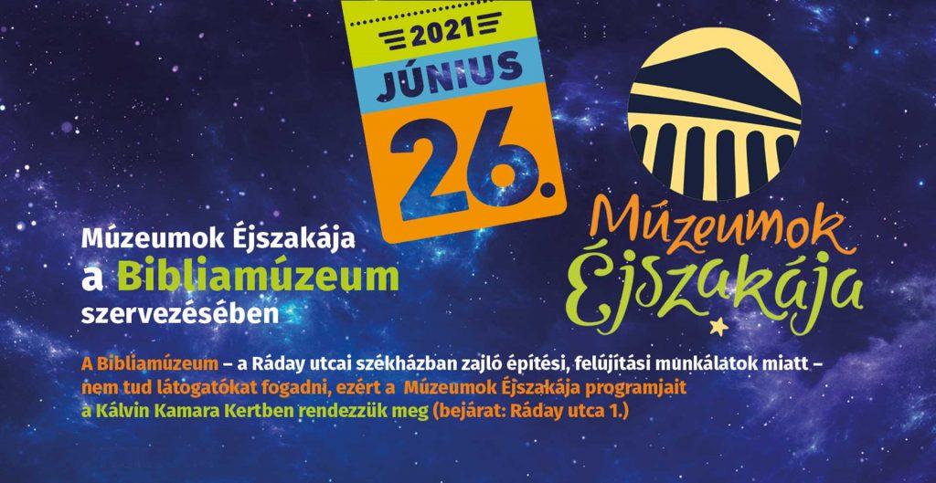 Múzeumok Éjszakája 2021 - Bibliamúzeum